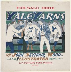 For Sale Here, Yale Yarns, by John Seymour Wood