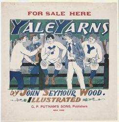 For Sale Here, Yale Yarns, by John Seymour Wood