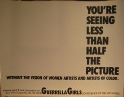 You're seeing less than half the picture, from the Guerrilla Girls' Compleat 1985-2008