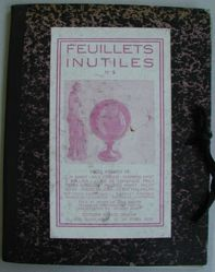 Feuillets Inutiles (nos. 5, 8, 17 (2 vols), 18, 22, 25 (2 vols), 30, 31, 32)