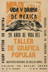 Vida y drama de México: 20 años de vida del Taller de Gráfica Popular (Life and Drama of Mexico: 20 Years of the Taller de Gráfica Popular)