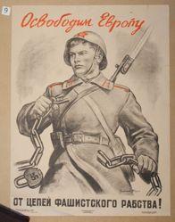 Osvobodim Evropu ot tsepei fashistskogo rabstva! (We will free Europe from the chains of fascist slavery!)