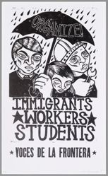 Organize! Immigrants, Workers, Students, from the Voces de la Frontera box set