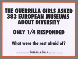 The Guerrilla Girls Asked 383 European Museums About Diversity, from the Guerrilla Girls' Portfolio Compleat 2012–2016 Upgrade