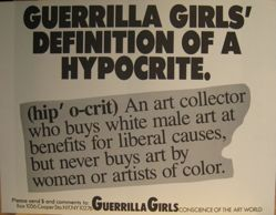 Guerrilla Girls' definition of a hypocrite, from the Guerrilla Girls' Compleat 1985-2008