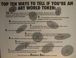 Top ten signs you're an art world token, from the Guerrilla Girls' Compleat 1985-2008