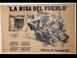 La risa del pueblo, El retorno del automóvil gris, Pablo González, León Osorio, Iturbe, Bolívar Sierra y el Committé de Salvación Pública (The Laughter of the People: The Return of the Gray Automobile, Pablo González, León Osorio, Iturbe, Bolívar Sierra, and the Committee of Public Safety)
