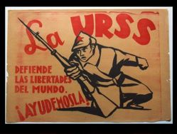 La URSS defiende las libertades del mundo. ¡Ayudémosla! (The USSR defends the freedom of the world. Let us help them!)