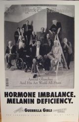 Hormone imbalance. Melanin deficiency., from the Guerrilla Girls' Compleat 1985-2008