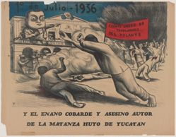 1º de julio - 1936 y el enano cobarde y asesino autor de la matanza huyó de Yucatán (July 1 - 1936 and the Cowardly Dwarf and Murderous Author of the Massacre Fled Yucatán)