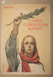 Slava Sovetskomu voinu! (Glory to the Soviet Soldier!)
