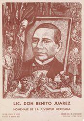 Lic. Don Benito Juárez: Homenaje de la juventud mexicana (Lic. Don Benito Juárez: Homage of Mexican Youth)