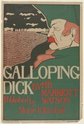 Galloping Dick, by H.B. Marriott Watson