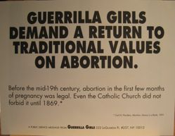Guerrilla Girls demand a return to traditional values on abortion, from the Guerrilla Girls' Compleat 1985-2008