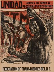 Unidad obrera en torno al programa de Ruiz Cortines (Unity of the Workers around the Program of Ruiz Cortines)