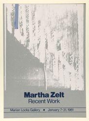 Martha Zelt, Recent Work, Marion Locks Gallery, January 7–31, 1981