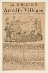La Ejecución de Arnulfo Villegas El Miércoles 12 de Febrero de 1908 en la Carcel de Belén (The Execution of Arnulfo Villegas: Wednesday February 12, 1908 in the Belen Prison)