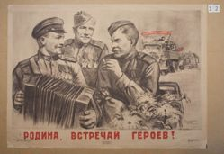 Rodina, vstrechai geroev! (Motherland, greet the heroes!)