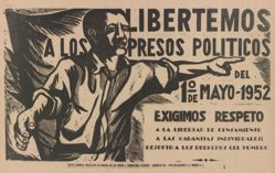 Libertemos los presos políticos del 1º de mayo 1952 (Let Us Free the Political Prisoners of May 1, 1952)