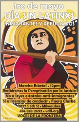 1ro de Mayo Día sin Latinxs, Immigrantes y Refugiados (1st of May Day without Latinxs, Immigrants and Refugees), from the Voces de la Frontera box set