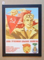 Slava truzhenikam sel'skogo khoziaistva! (Glory to agricultural workers!)