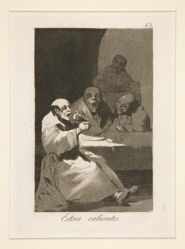 Estan calientes (They Are Hot), pl. 13 from the series Los caprichos